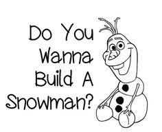 Do You Wanna Build A Snowman Wall Decal by MelissasVinylDesigns