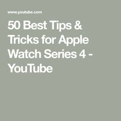 50 Best Tips & Tricks for Apple Watch Series 4 Apple Watch Hacks, Apple Watch Series, Series 4, Apple Ipad, Watches, Tips, Youtube, Life Hacks, Technology