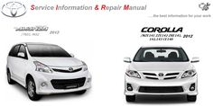 TOYOTA REPAIR SERVICE MANUALS: TOYOTA AVANZA & COROLLA 2012 GSIC WORKSHOP MANUAL