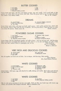 Butter Cookies Dreams Powdered Sugar Cookies Very Rich & Delicious Cookies White Cookies Vintage Cookies Recipes From 1940 -- AntiqueAlterEgo Cake Candy, Candy Cookies, Cookie Desserts, Yummy Cookies, Sugar Cookies, Cookie Recipes, Dessert Recipes, Cookies Soft, Spritz Cookies