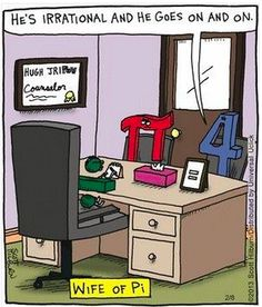 A little math humor for the day.I hate math but this is funny haha Humor Nerd, Nerd Jokes, Math Humor, Teacher Humor, Math Puns, Pi Math, Math Teacher, Pi Jokes, Classroom Humor