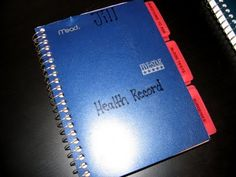 Making a health record notebook.  This is a fantastic idea.  I wish I had kept better track of all the different tests/meds my younger daughter went through as well as my own.