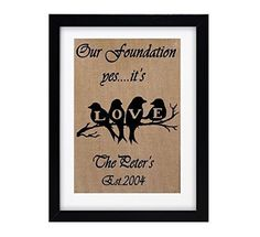 Our Foundation Love, Love Birds Family Quote, Burlap Wall Decor, 8x10 Burlap prints, Custom Gift Love Birds Family on Branch. If you are looking for Love Birds, Burlap Wall Decor, 8x10 Burlap prints, Burlap Signs then you are at the right place. Our custom burlap print would also make for beautiful rustic wedding sign, engagement gift, bridal shower gift, housewarming gift, and anniversary gift for friends and loved ones. View our entire collection: www.amazon.com/shops/burlapnbamboo...