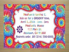Hey, I found this really awesome Etsy listing at https://www.etsy.com/listing/173910391/tie-dye-birthday-invitations-4x6-hippie
