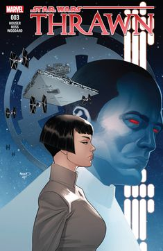 Cover for Marvel's comics Star Wars : Thrawn Star Wars : Thrawn 3 Star Wars Comics, Star Wars Rpg, Star Trek, Marvel Comics, Cosmic Comics, Star Wars Books, Star Wars Characters, Star Wars Episodes, Star Wars Rebels