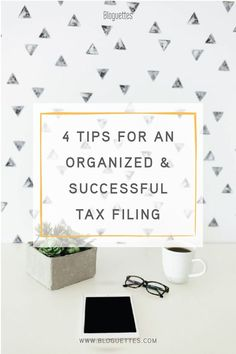 Filing taxes can be scary, but we're here to help! Check out our tips in this post so you can have an organized and successful tax filing.