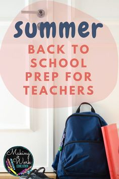 Welcome back to school! Start getting ready during summer to be prepared! This blog post has 5 tips for teachers on how to prepare for the new school year.