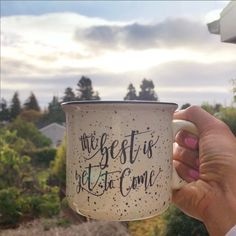 Best is Yet to Come Campfire Coffee MugThe Best is Yet to Come Campfire Coffee Mug