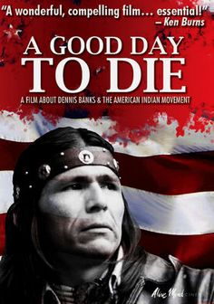 a good day to die hard - Rent Movies and TV Shows on DVD and Blu-ray. Rent Movies, Netflix Movies, Native American Genocide, American Indians, Banks, Bureau Of Indian Affairs, American Film Festival, Ken Burns, Amazon Instant Video