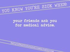 Haha it happens, but I was also in medical for over 11 years so that does help lol