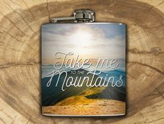 Take Me To The Mountains Whiskey Flask Camping by LiquidCourage