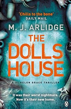 The Doll's House: DI Helen Grace 3: Amazon.co.uk: M. J. Arlidge: 9781405919197: Books