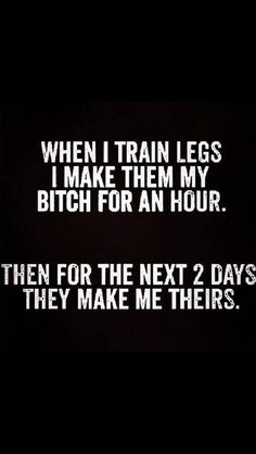 Funny memes and pics for working out and lifting- leg day!!