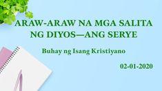 Araw-araw na mga Salita ng Diyos Christian Videos, Christian Movies, Tagalog, Worship Songs, Youtube, Music, Daily Word, Words, Dios