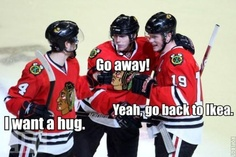 omg if you know the blackhawks this is absolutely hilarious