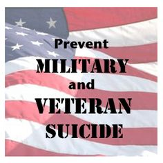 Prevent Military and Veteran Suicide