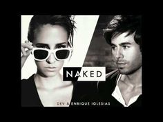"Dev & Enrique's ""Naked"" 