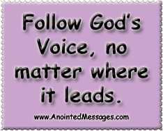 Anointed Message 4/9/14: Following God's voice wherever it leads