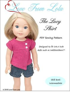 The Lucy Shirt Doll Clothes Pattern Doll Clothes Patterns, Pdf Sewing Patterns, Doll Patterns, Clothing Patterns, Sewing Tutorials, Sewing Ideas, Pixie, American Girl Wellie Wishers, American Doll Clothes