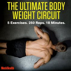 Burn fat fast with this circuit. No equipment needed.: http://www.menshealth.com/fitness/bodyweight-circuit-workout?cid=soc_pinterest_content-fitness_july14_ultimatebodyweightcircuit