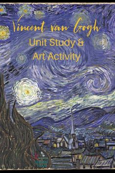Vincent van Gogh was one of the most prominent artists of the Post-Impressionist period. Learn more about him with a free unit study and art lesson!