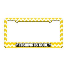 Fishing Is Cool - Fish Love - License Plate Tag Frame - Yellow Chevrons Design
