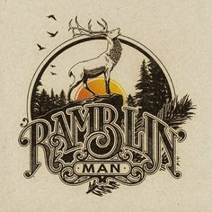 Ramblin' Man by artist Aaron von Freter for Rockswell. custom typography, 70s style, vintage, retro, logo, t-shirt, Rockswell, classic rock, rock&roll, type, Deer, buck, ramblin' man, aleman brothers band, hank williams