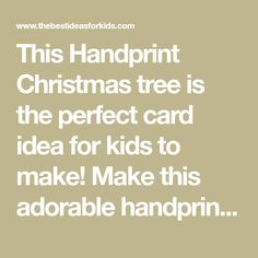 This Handprint Christmas tree is the perfect card idea for kids to make! Make this adorable handprint Christmas card and add fingerprint lights to it! Handprint Christmas Tree, Christmas Tree Cards, Toddler Crafts, How To Make, Lights, Kids, Squash Recipe, Toddlers, Butter