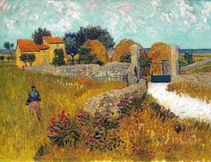 Farmhouse in Provence, 1888 - A painter acquainted with Vincent told a writer, 'Vincent thought Provence was very colorful. It isn't.' But Vincent painted it that way.