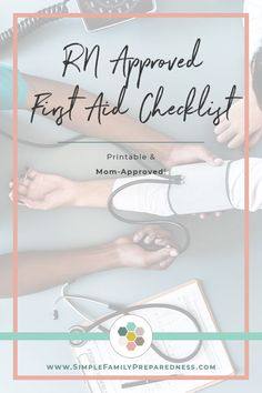 A Printable RN (and mom) Approved First Aid Kit Checklist - - Use this RN approved first aid kit checklist to build your own first aid kit. Also Includes six mom-approved items our family will never be found without.