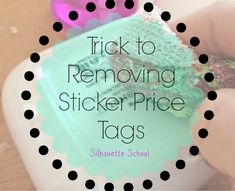 Removing Sticker Price Tags...The Easy, No Mess Way