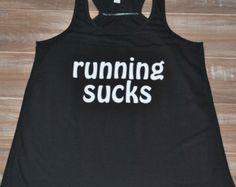 Running Sucks Shirt - Crossfit Tank Top - Running Shirt