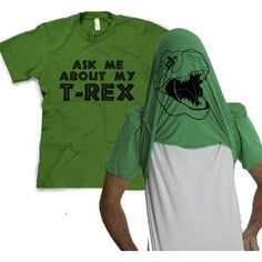 Ask Me About My T-Rex T Shirt Funny Flip Up Trex  ($18.99)