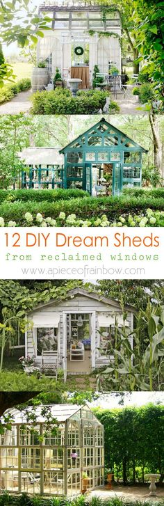 http://www.apieceofrainbow.com/diy-sheds-reclaimed-windows/ 12 amazing DIY sheds and greenhouses: how to create beautiful backyard offices, studios and garden rooms with reclaimed windows and other materials.