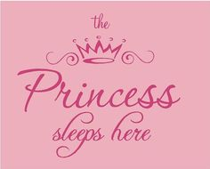 The Princess Sleeps Here 25x22 Vinyl Wall by ALastingExpression, $24.95