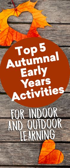 5 Of The Best Autumnal Early Years Activities For Indoor And Outdoor Learning Autumn iDeas ? Seasons Activities, Autumn Activities, Learning Activities, Outdoor Learning, Outdoor Play, Indoor Outdoor, Foundation Stage, Messy Play, Process Art