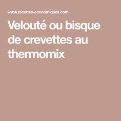 Velouté ou bisque de crevettes au thermomix