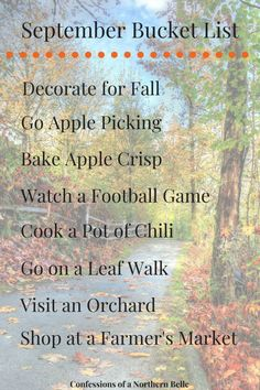 fall bucket list September is one of my favorite months. Here is our September Bucket list with all of the must-do activities to make the best of the season Winter Girl, Fun Fall Activities, Mabon, Samhain, Life List, Happy Fall Y'all, Months In A Year, Fall Crafts, Winter Is Coming