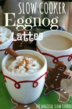 Slow Cooker Eggnog Lattes- The Magical Slow Cooker