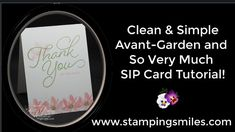 Clean and Simple Stampin' Up! Avant Garden SIP Card Tutorial - YouTube
