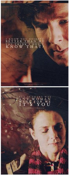...My sweet things! Poor Sherlock wants better for her than him, and all she…