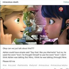 """And that's why they have Adrien and Marinette are like that ~ also why are Mari's and Adrien's faces edited together like they're talking to each other if it was a """"coicedence""""?"""