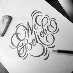 WE BELIEVE _ Lettering Design Idea... Typography & Calligraphy Love - another great Pin for my Lettering Board... >>  https://pinterest.com/analika3/lettering-design-love-fonts-scripts-inspiration/ << Need more inspiration? Find more Lettering Design Love, Fonts, Scripts & Inspiration from my board! Enjoy! :) #typography #letteringdesign