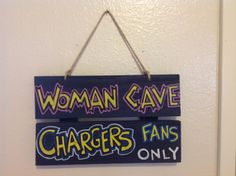 Chargers+Woman+Cave+Sign+by+UNameitCA+on+Etsy,+$10.00