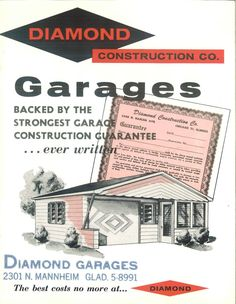 Diamond Garages, c. 1955.  Diamond Construction Co. From the Association for Preservation Technology (APT) - Building Technology Heritage Library, an online archive of period architectural trade catalogs. It contains thousands of catalogs. Select your material and become an architectural time traveler as you flip through the pages.