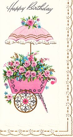 Vintage Birthday Card Flower Cart Unused with Envelope Mid Century Happy Birthday Vintage, Happy Birthday Images, Happy Birthday Wishes, Vintage Greeting Cards, Vintage Postcards, Decoupage, Art Carte, Flower Cart, Old Cards