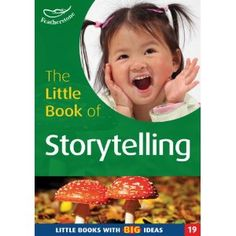 The Little Book of Storytelling: Little Books with Big Ideas (Little Books)