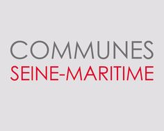 Classement par ordre alphabétique des communes du département de la Seine-Maritime.