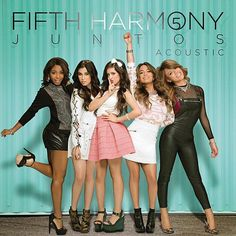 Fifth Harmony: Juntos (Acoustic) (EP) - 2013.