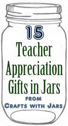 Teacher Gifts : Crafts with Jars: Teacher Appreciation Gifts in Jars Teacher Thank You, Thank You Gifts, Professor, Teacher Treats, Easy Teacher Gifts, Teacher Presents, Mason Jar Gifts, Mason Jars, Gift Jars
